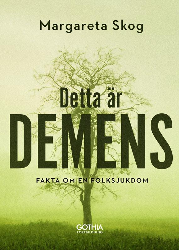 Skog: Detta är demens, 24 september 2019